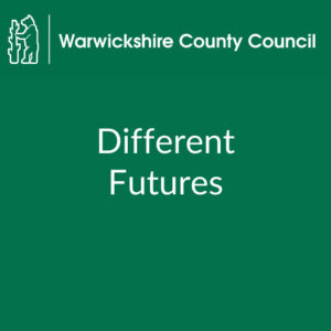 Different Futures (Warwickshire county council)